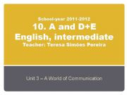 English powerpoint: Unit 3 - A World of Communication
