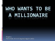English powerpoint: Who wants to be a millionaire