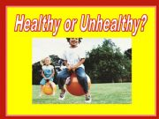 English powerpoint: Healthy Unhealthy Game