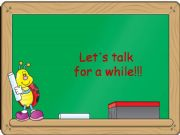 English powerpoint: Let´s talk for a while!!!