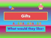 English powerpoint: WOULD LIKE + gifts (1/2)