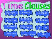 English powerpoint: TIME CLAUSES