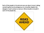 English powerpoint: what should shouldn´t these people do?