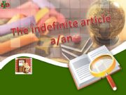 English powerpoint: the Indefinite article A/AN