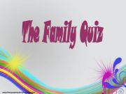 English powerpoint: FAMILY QUIZ