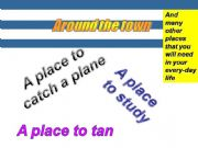 English powerpoint: GAME -PLACES IN A TOWN -  13 places