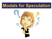 English powerpoint: Modals for Speculation