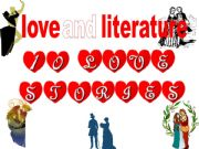 English powerpoint: LOVE AND LITERATURE (ten love stories)