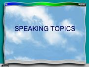English powerpoint: Speaking topics