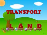 English powerpoint: Transport (Land) 1/3