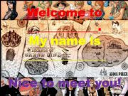 English powerpoint: Nice to meet you! (One Piece)