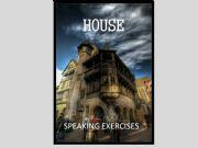 English powerpoint: HOUSE - speaking exercises