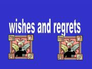 English powerpoint: Wishes and regrets
