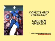 English powerpoint: Comics and Ideology - Captain America