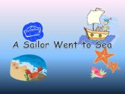 English powerpoint: A sailor went to sea