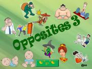English powerpoint: WHICH OPPOSITES DO YOU RECOGNIZE? 3 PART 1/