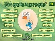 English powerpoint: WHICH OPPOSITES DO YOU RECOGNIZE? 3 PART 3