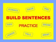 English powerpoint: BUILD SENTENCES - Practice - with SOUND and KEY