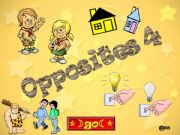 English powerpoint: WHICH OPPOSITES DO YOU RECOGNIZE ? PART 1/4