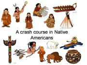 English powerpoint: A crash course in Native Americans