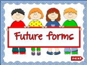 English powerpoint: Future forms - Will and Be going to (explanation + GAME) (1)