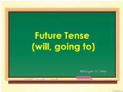 English powerpoint: future tense (will, going to)