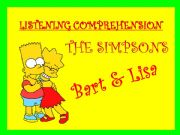 English powerpoint: LISTENING COMPREHENSION - BART & LISA (THE SIMPSONS) - with SOUND