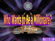 English powerpoint: Who wants to be a millionnaire - If clauses