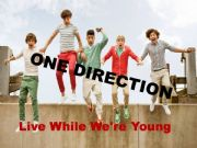 English powerpoint: song:one direction-live while we´re young exercises