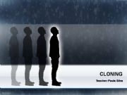 English powerpoint: Cloning