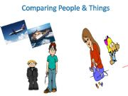 English powerpoint: Comparing People and Things