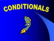 English powerpoint: Conditionals ( Zero-1st & 2nd)