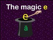 English powerpoint: Magic E , Silent E,  Bossy E with short a