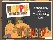 English powerpoint: Thanksgiving story