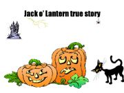 English powerpoint: Jack o´ Lantern true story