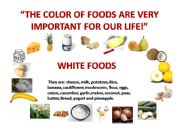 English powerpoint: The Foods Are Importante For Your Life!
