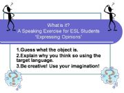 English powerpoint: Using English  to  Express an Opinion - Fun Activity