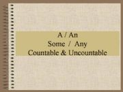 English powerpoint: A, An, Some, Any with countable and uncountable