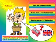 English powerpoint: Say it in English - last update: august 2013