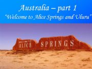 English powerpoint: Welcome to Alice Springs and Uluru - Part 1