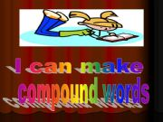 English powerpoint: Compound Words - Part II