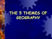 English powerpoint: The 5 Themes of Geography