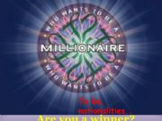 English powerpoint: How to be a millionaire to be nationalities numbers