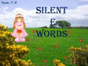 English powerpoint: Silent (e) words- game/ part 2