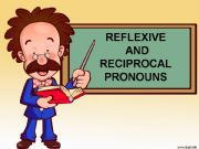 English powerpoint: Reflexive and reciprocal pronouns