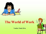 English powerpoint: The world of Work