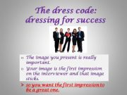English powerpoint: the dress code