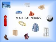 English powerpoint: MATERIAL NOUNS