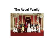English powerpoint: The Royal Family