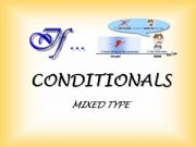 English powerpoint: CONDITIONALS - mixed type